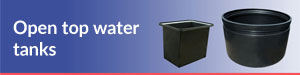 Click for open top water tanks